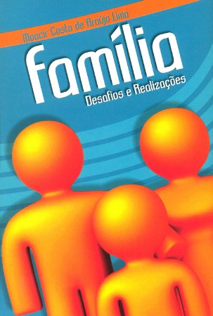 Família Desafios e Realizações