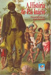 História de Pai Inácio (A)