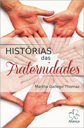 Histórias das Fraternidades
