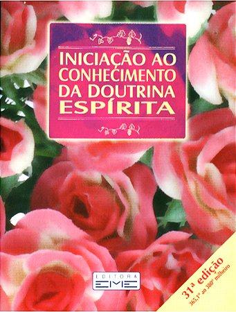 Iniciação ao Conhecimento da Doutrina Esp.