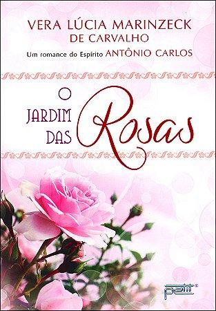 Jardim das Rosas (O) (N. Edição)