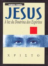 Jesus à Luz da Doutrina dos Espíritos