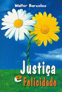 Justiça e Felicidade