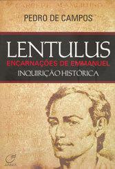 Lentulus - Encarnações de Emmanuel