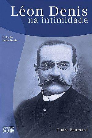 Léon Denis na Intimidade