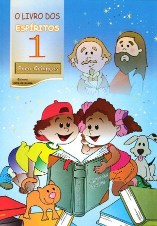Livro dos Espíritos (O) (Vol 1) - Para Crianças