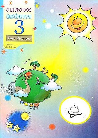Livro dos Espíritos (O) (Vol. 3) - Para Crianças