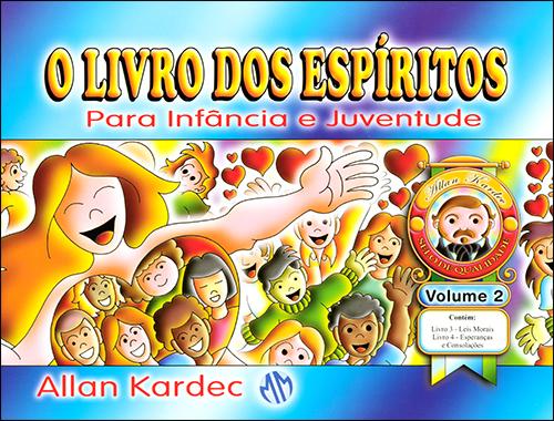 Livro dos Espíritos para Infância e Juventude (O) Vol.2