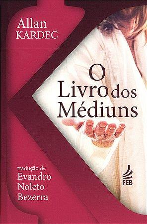 Livro dos Médiuns (O) (Bolso N.Tradução)