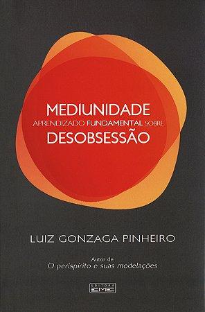 Mediunidade - Aprendizado Fundamental Sobre Desobsessão