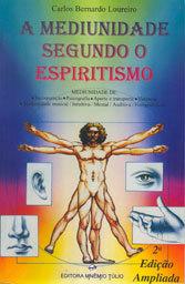 Mediunidade Segundo o Espiritismo (A)