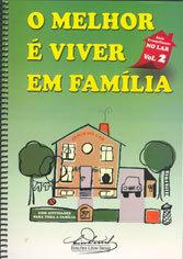 Melhor é Viver em Família (O) Vol-2