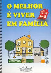 Melhor é Viver em Família (O) Vol-3