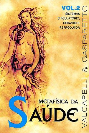 Metafísica da Saúde Vol.2