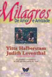 Milagres de Amor E Amizade
