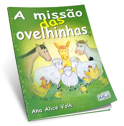 Missão das Ovelhinhas (A)