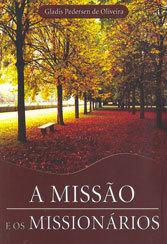 Missão e os Missionários