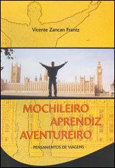 Mochileiro Aprendiz Aventureiro Pensamentos de Viagens