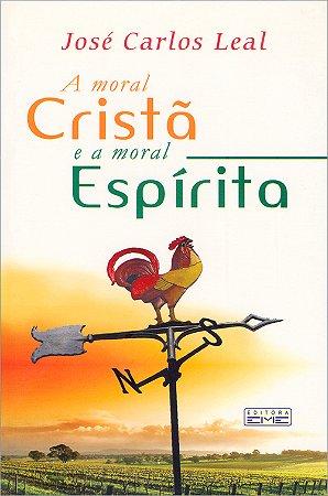 Moral Cristã e a Moral Espírita (A)
