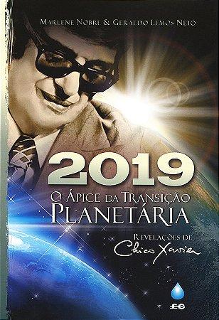2019 - O Ápice da Transição Planetária