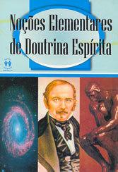 Noções Elementares da doutrina Espírita