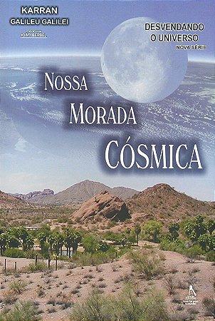 Nossa Morada Cosmica
