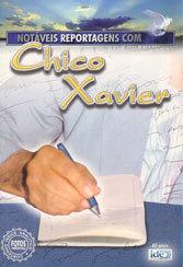 Notáveis Reportagens Com Chico Xavier