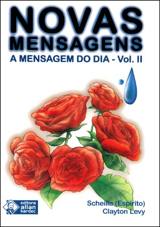 Novas Mensagens-A Mensagem Do Dia (A) Vol. Ii