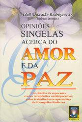 Opiniões Sing. Acerca do Amor e da Paz