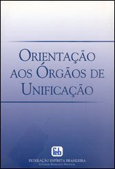 Orientação aos Orgãos De Unificação