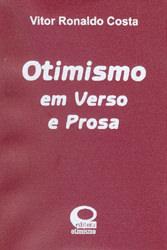 Otimismo em Verso E Prosa