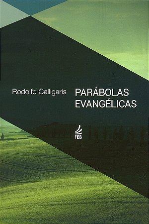 Parábolas Evangélicas (Especial)
