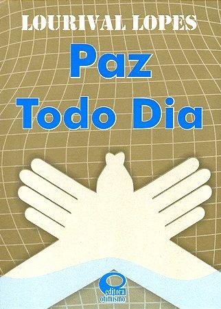 Paz Todo Dia (Bolso)