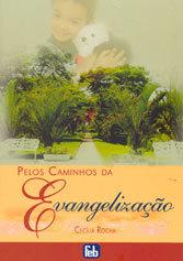 Pelos Caminhos da Evangelização