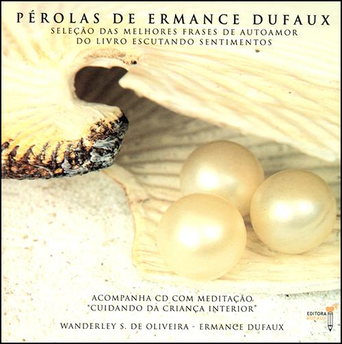 Pérolas de Ermance dufaux (C.dura)