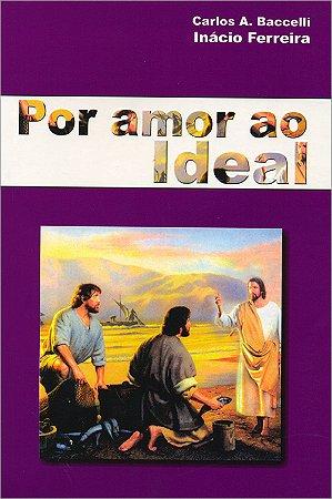 Por Amor ao Ideal