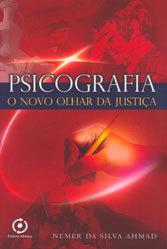 Psicografia- O Novo Olhar da Justiça
