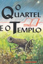 Quartel e o Templo (O)