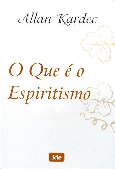 Que é o Espiritismo (O) (Normal)