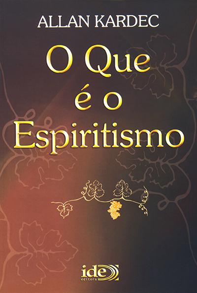 Que é o Espiritismo (O)