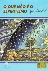 Que Não é o Espiritismo