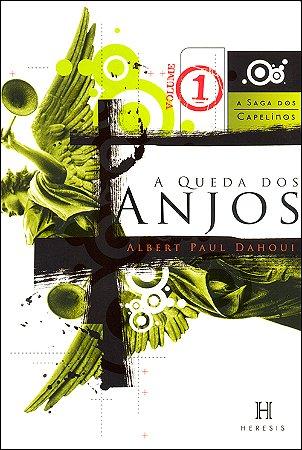 Queda dos Anjos (A) Vol.I