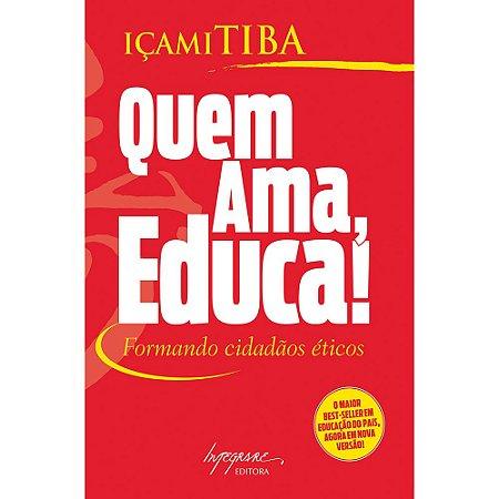 Quem Ama, Educa !