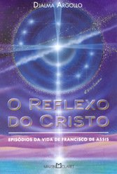 Reflexo do Cristo (O)