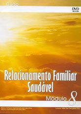 Relacionamento Familiar Saudável Módulo 8