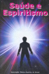 Saúde e Espiritismo
