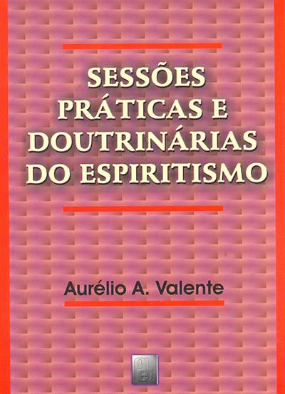Sessões Práticas e Doutrinárias do Esp.