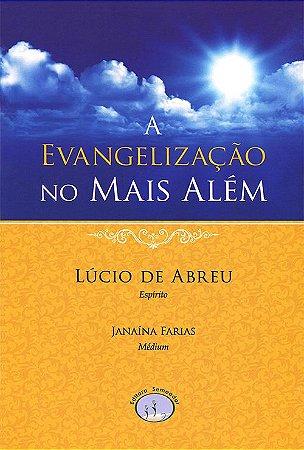 Evangelização No Mais Além (A)