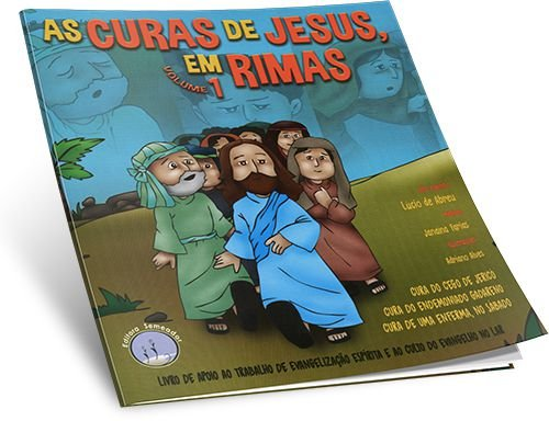 Curas De Jesus Em Rimas (As) – Vol.1