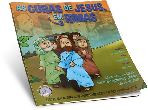 Curas De Jesus Em Rimas (As) – Vol.3